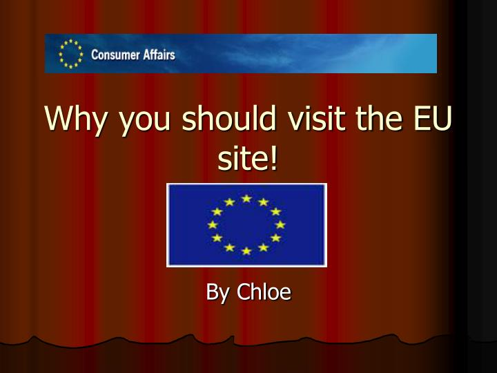 why you should visit the eu site n.