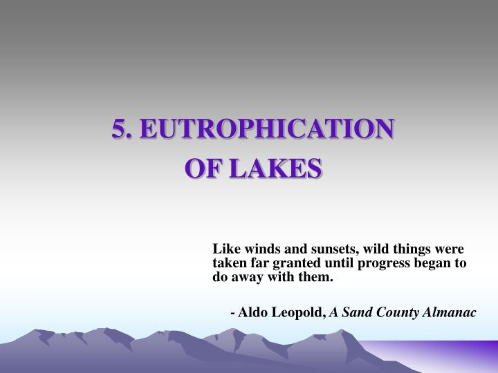 5 eutrophication of lakes n.