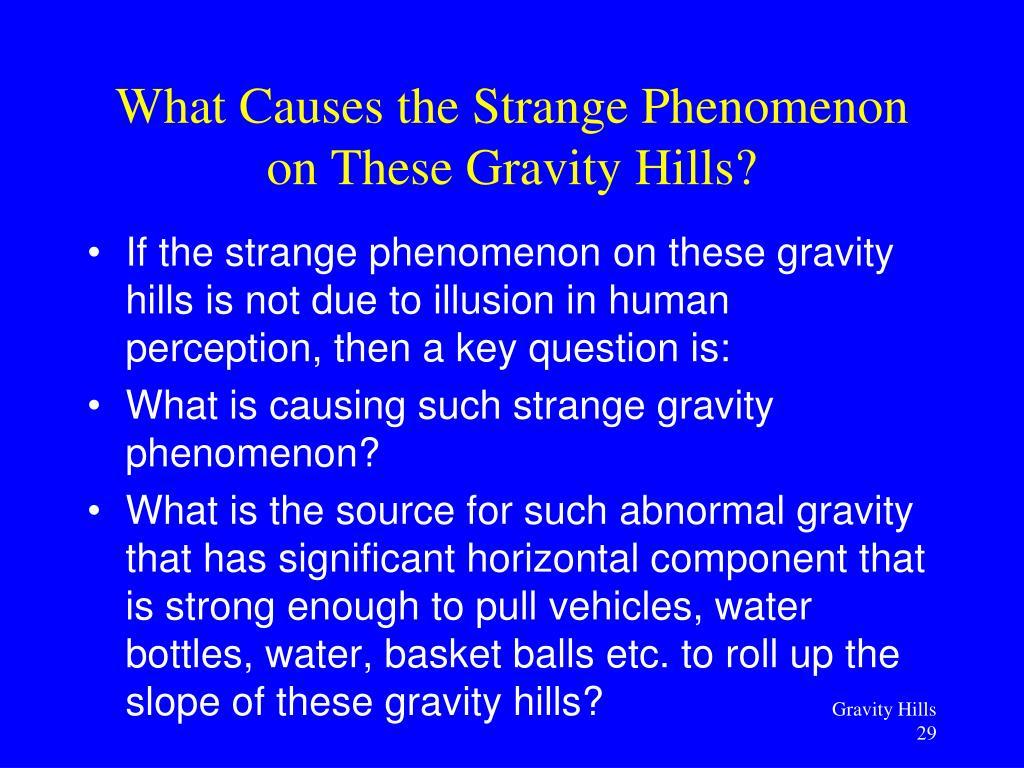 PPT - Gravity Hills and Strange Slopes, ( 怪坡 ) Dark