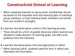 constructivist school of learning6