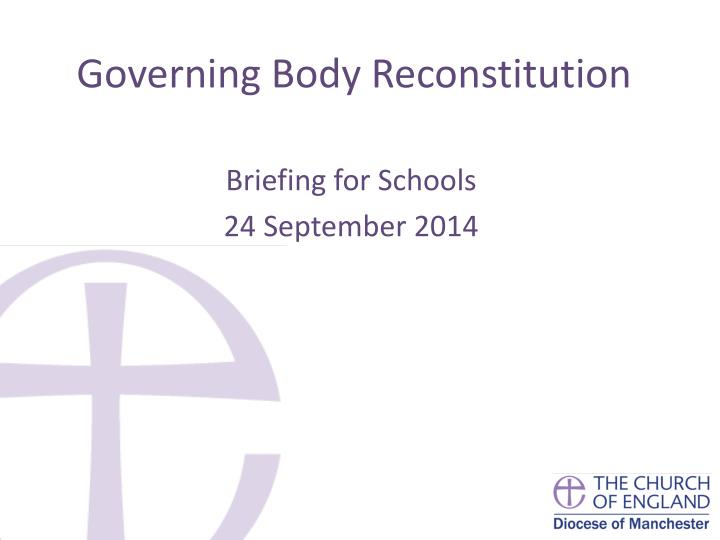 governing body reconstitution n.