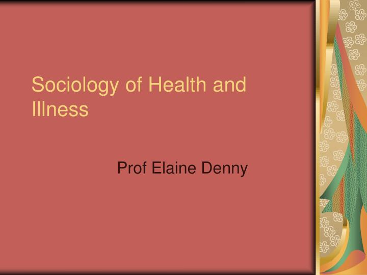 sociology of health and illness n.