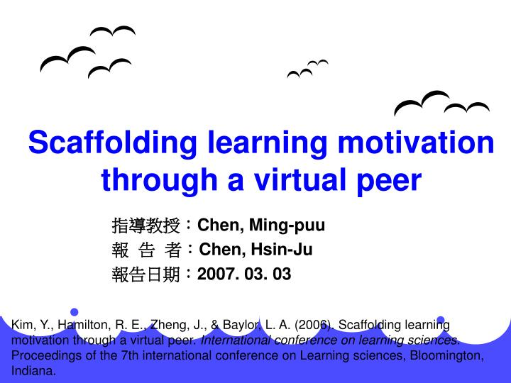 scaffolding learning motivation through a virtual peer n.