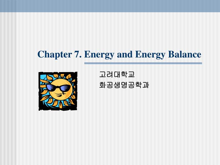 chapter 7 energy and energy balance n.
