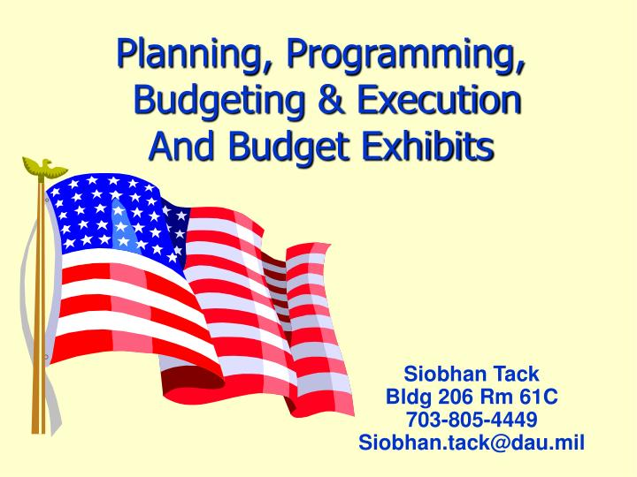 planning programming budgeting execution and budget exhibits n.