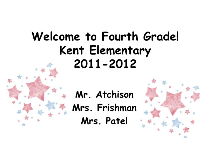 welcome to fourth grade kent elementary 2011 2012 n.