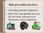 risk prevention involves