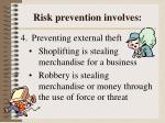 risk prevention involves3