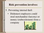 risk prevention involves4