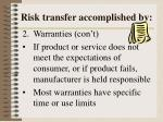 risk transfer accomplished by2