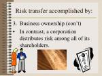 risk transfer accomplished by4