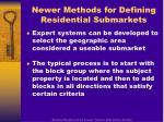 newer methods for defining residential submarkets