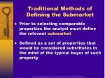 traditional methods of defining the submarket