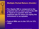 multiple period return contd