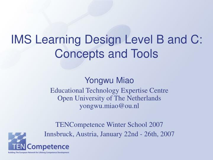 ims learning design level b and c concepts and tools n.