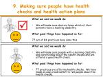 9 making sure people have health checks and health action plans