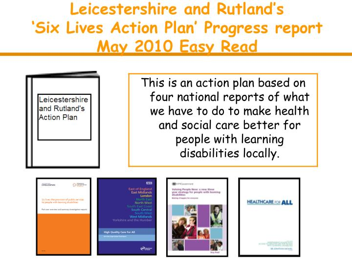 leicestershire and rutland s six lives action plan progress report may 2010 easy read n.