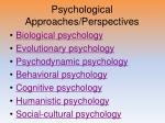 psychological approaches perspectives