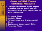 causes of risk versus statistical measures