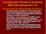 locating the threat of anthrax who has weapons 2