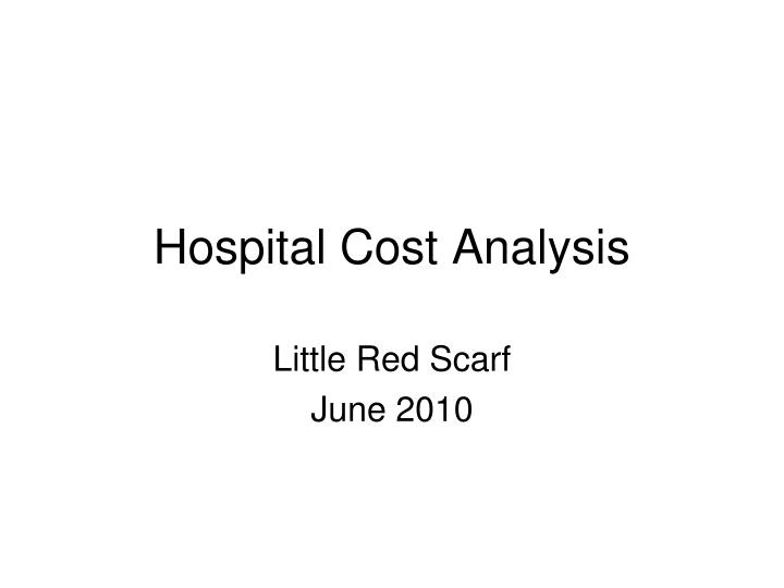hospital cost analysis n.