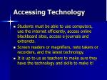 accessing technology