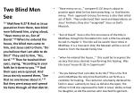 two blind men see