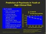 prediction of psychosis in youth at high clinical risk