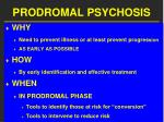 prodromal psychosis
