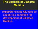the example of diabetes mellitus
