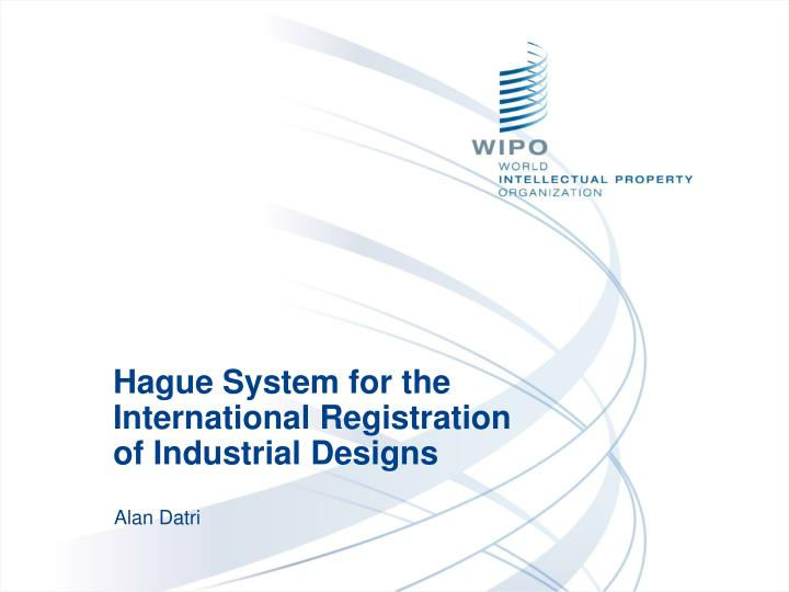 hague system for the international registration of industrial designs n.