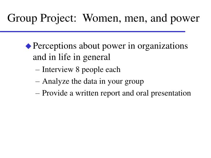 group project women men and power n.
