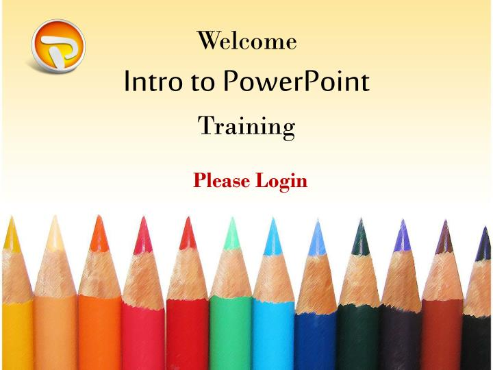 welcome intro to powerpoint training n.