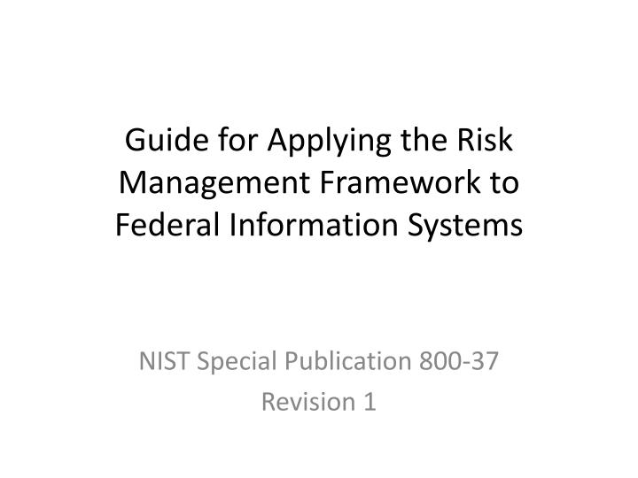 guide for applying the risk management framework to federal information systems n.
