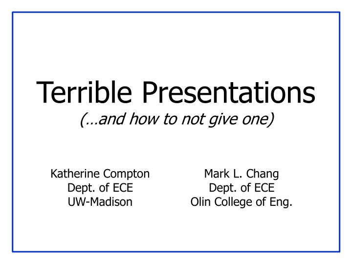 terrible presentations and how to not give one n.