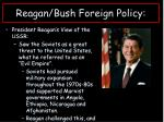 reagan bush foreign policy