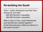 re building the south