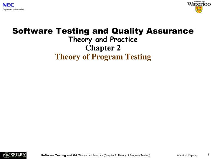 software testing and quality assurance theory and practice chapter 2 theory of program testing n.
