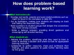 how does problem based learning work