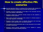 how to create effective pbl scenarios