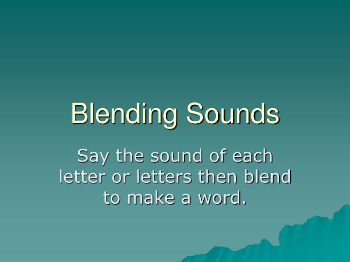 blending sounds n.