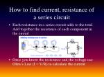 how to find current resistance of a series circuit