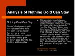 analysis of nothing gold can stay