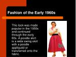 fashion of the early 1960s