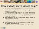 how and why do volcanoes erupt