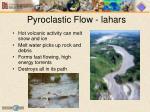 pyroclastic flow lahars