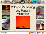 volcano monitoring and hazard mitigation