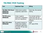 tb mac pcr testing