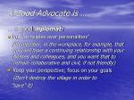 a good advocate is3