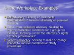 some workplace examples